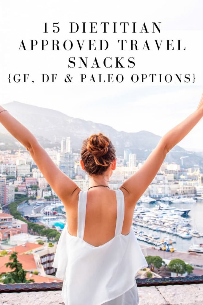 15 Dietitian approved healthy travel snacks