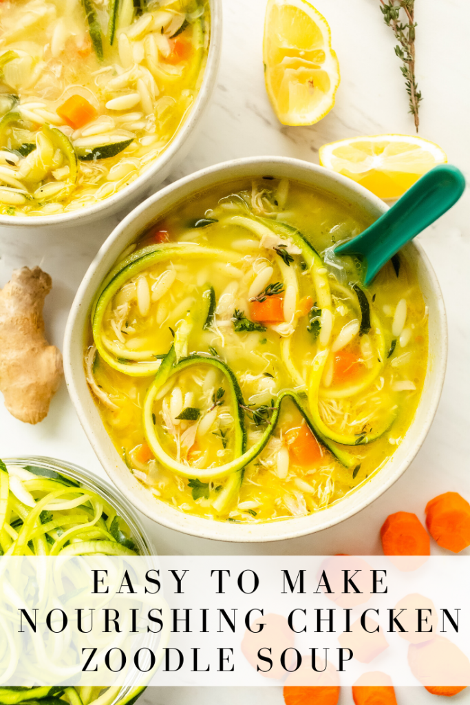 nourishing chicken zoodle soup