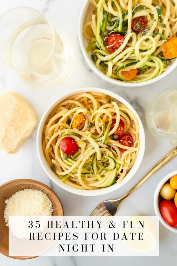 35 healthy and fun recipes for date night in image of zoodles with tomatoes and parmesan