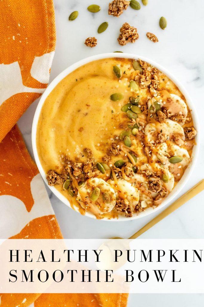 gluten and dairy free pumpkin smoothie bowl