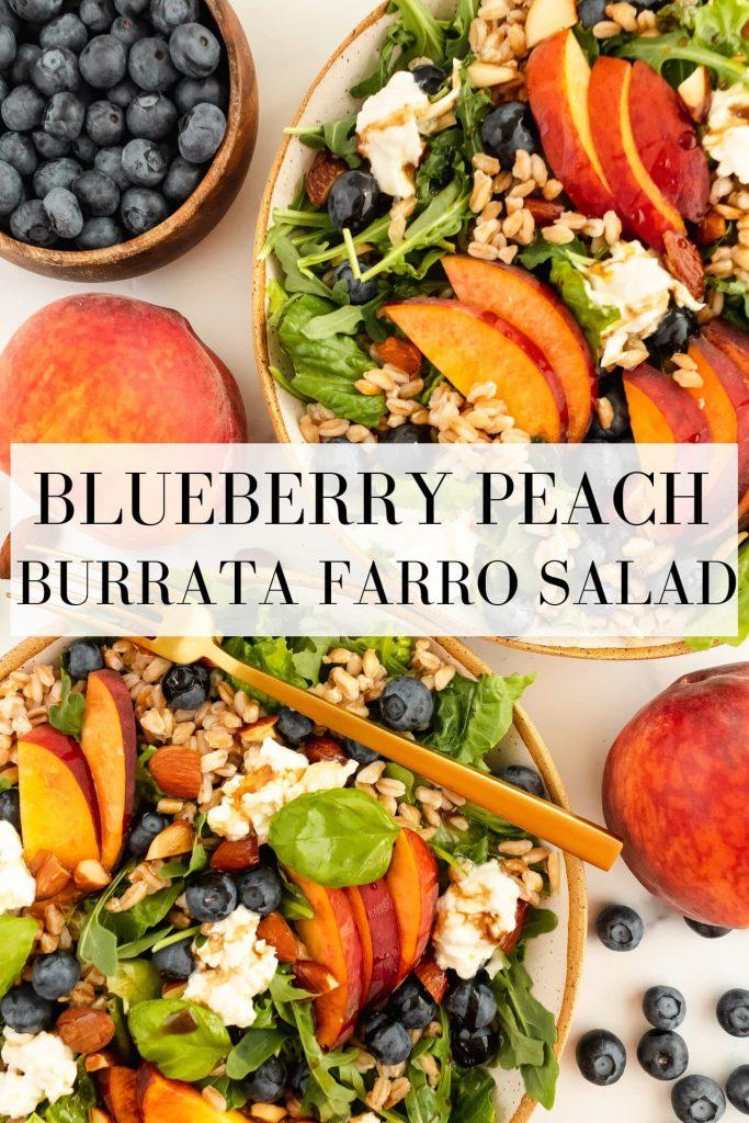 blueberry peach burrata salad