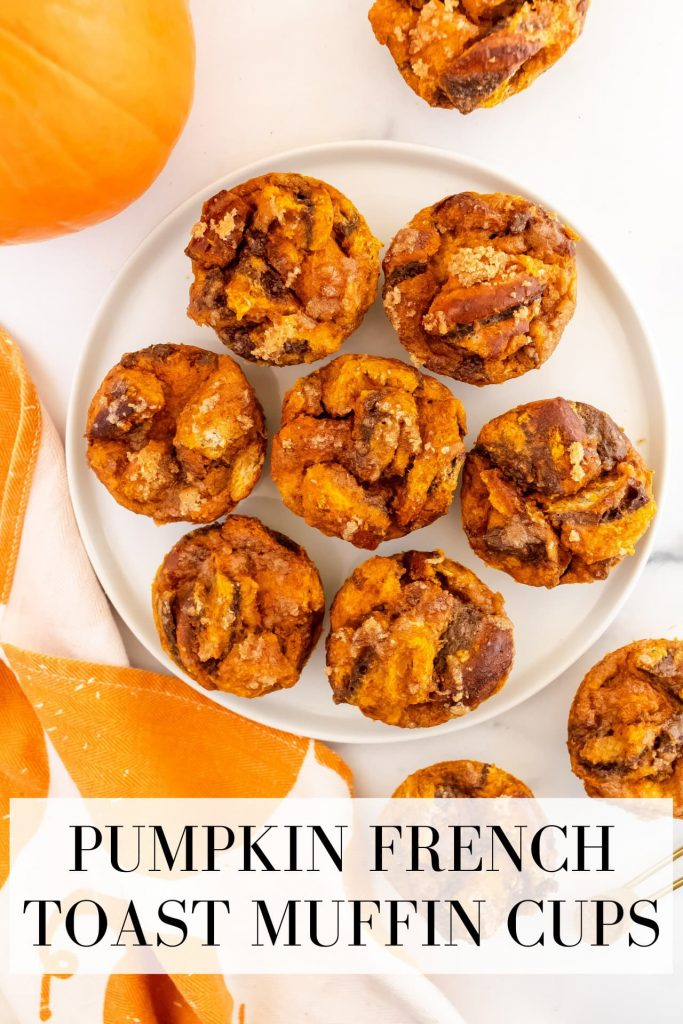 fluffy pumpkin spice french toast cups
